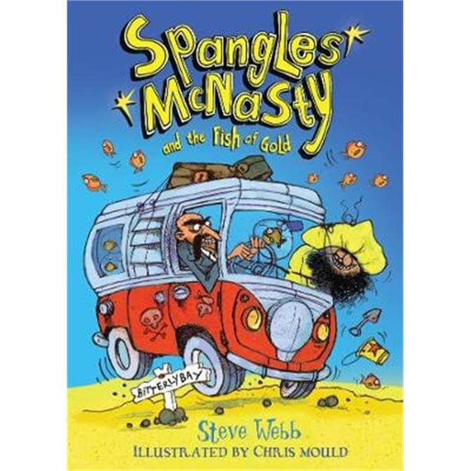 Spangles McNasty and the Fish of Gold (Paperback) - Steve Webb