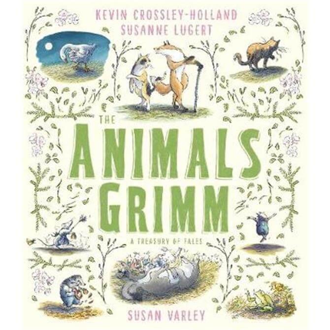 The Animals Grimm (Hardback) - Kevin Crossley-Holland