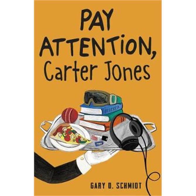 Pay Attention, Carter Jones (Paperback) - Gary D. Schmidt