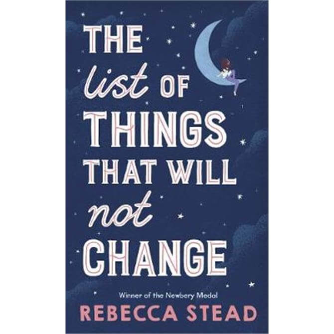 The List of Things That Will Not Change (Hardback) - Rebecca Stead