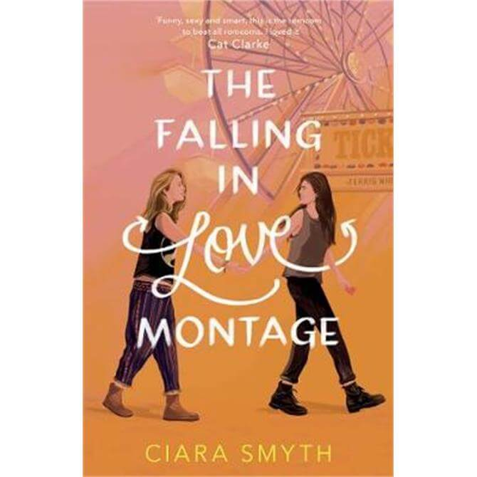 The Falling in Love Montage (Paperback) - Ciara Smyth