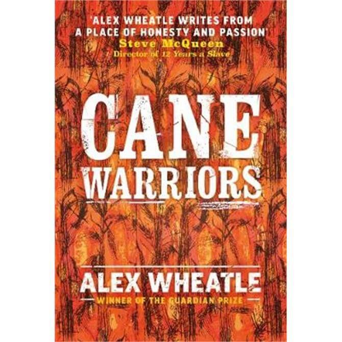 Cane Warriors (Hardback) - Alex Wheatle