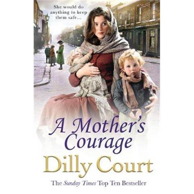 A Mother's Courage (Paperback) - Dilly Court