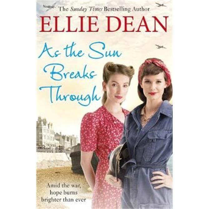 As the Sun Breaks Through (Paperback) - Ellie Dean
