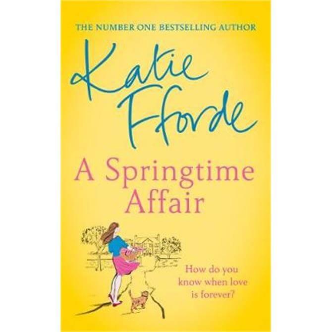 A Springtime Affair (Paperback) - Katie Fforde