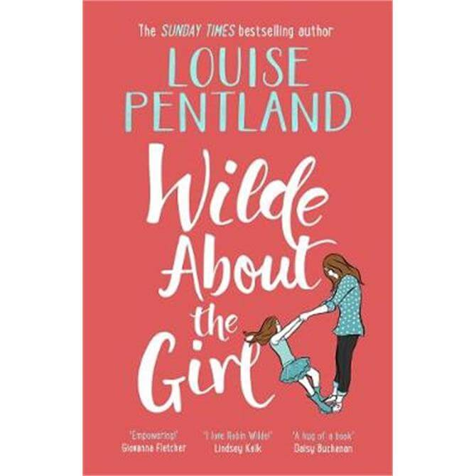 Wilde About The Girl (Paperback) - Louise Pentland