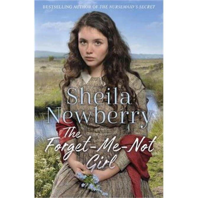 The Forget-Me-Not Girl (Paperback) - Sheila Newberry
