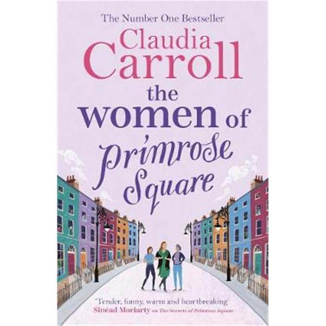 The Women of Primrose Square (Paperback) - Claudia Carroll