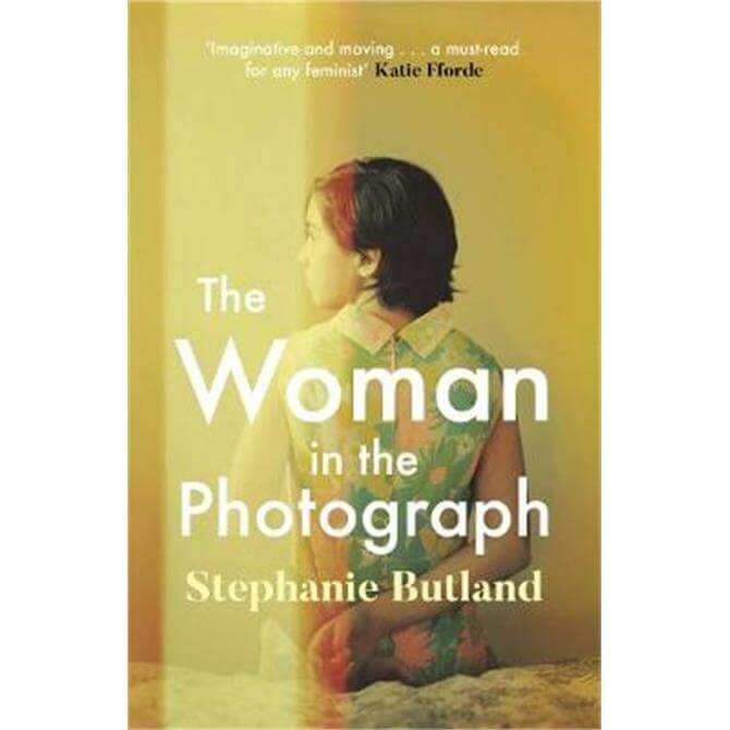 The Woman in the Photograph (Paperback) - Stephanie Butland