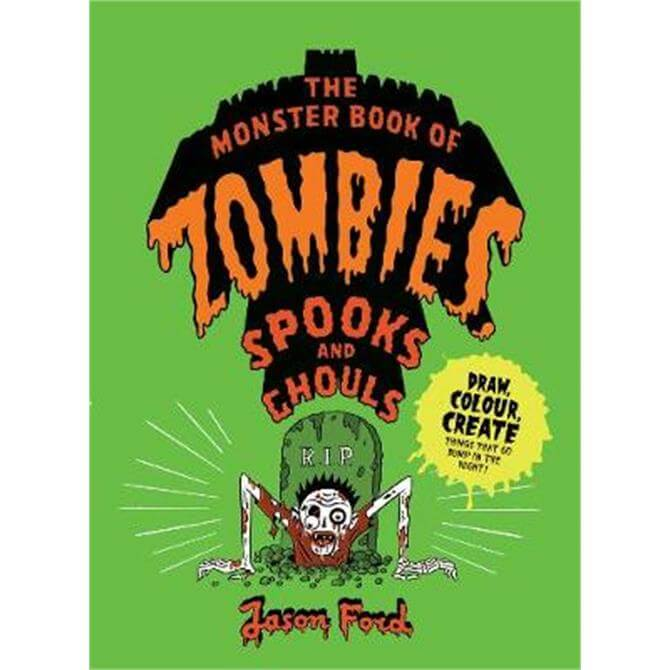 The Monster Book of Zombies, Spooks and Ghouls (Paperback) - Jason Ford