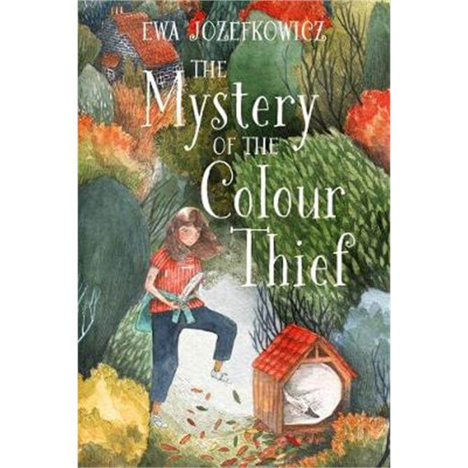 The Mystery of the Colour Thief (Paperback) - Ewa Jozefkowicz