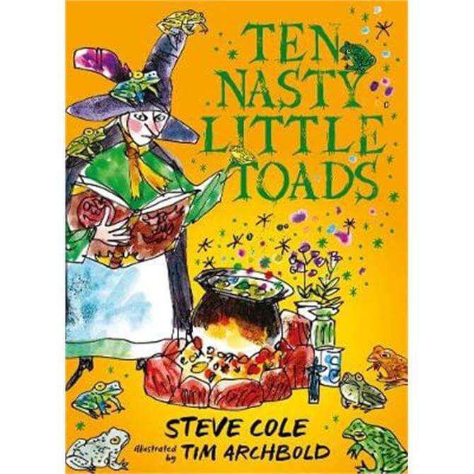 Ten Nasty Little Toads (Hardback) - Steve Cole