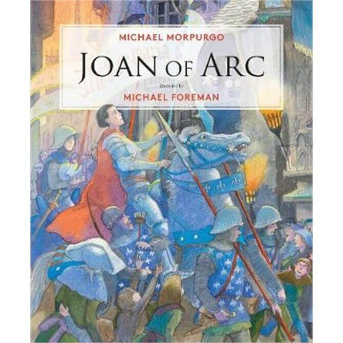 Joan of Arc (Hardback) - Michael Morpurgo