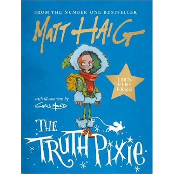 The Truth Pixie (Hardback) - Matt Haig