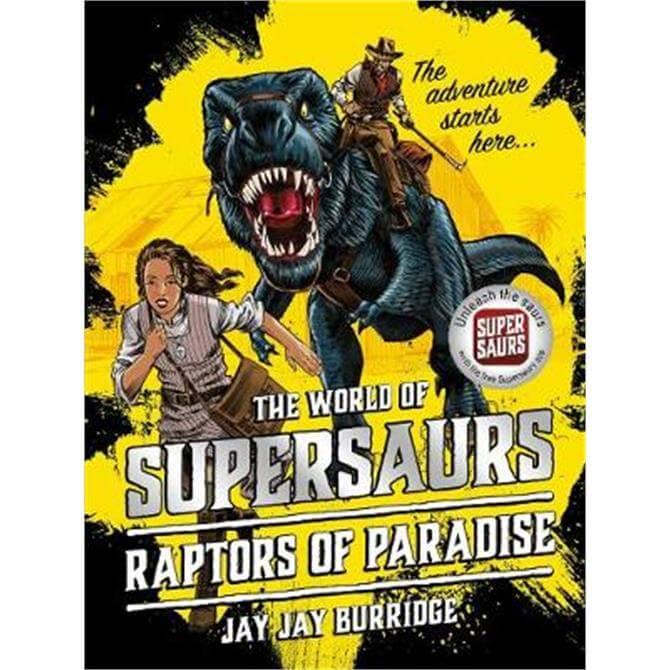 Supersaurs 1 (Paperback) - Jay Jay Burridge