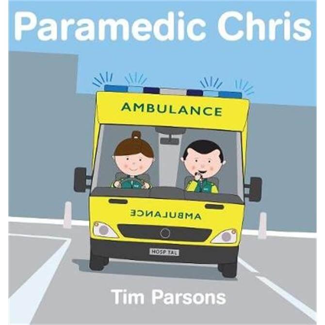 Paramedic Chris (Hardback) - Tim Parsons