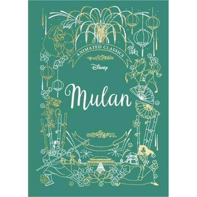 Mulan (Disney Animated Classics) (Hardback)