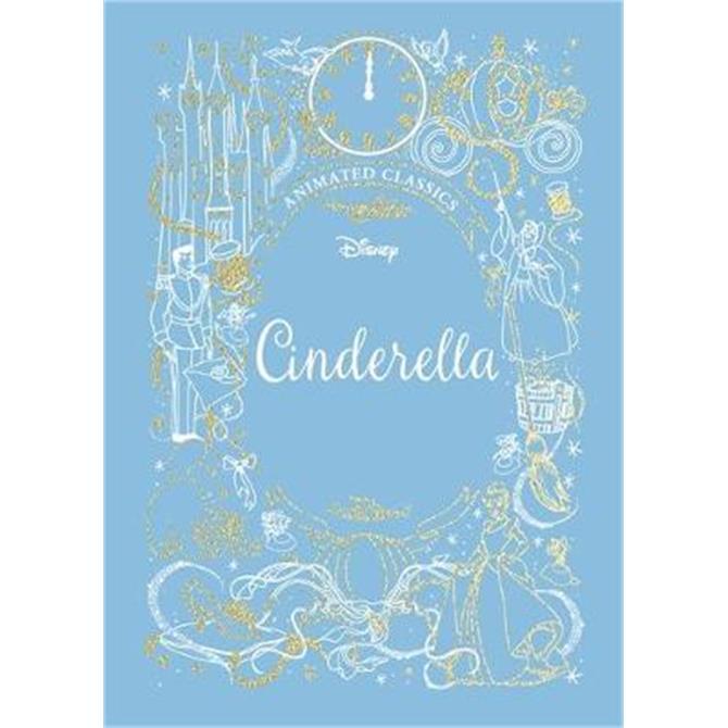 Cinderella (Disney Animated Classics) (Hardback)