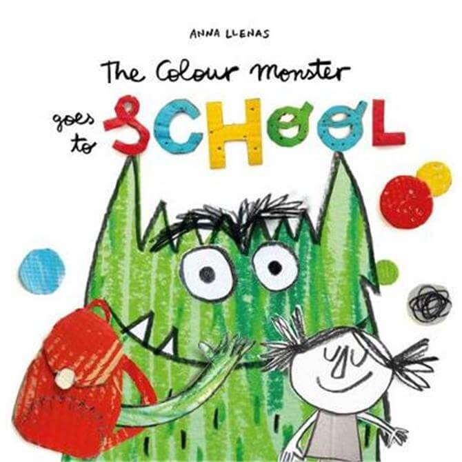 The Colour Monster Goes to School (Paperback) - Anna Llenas