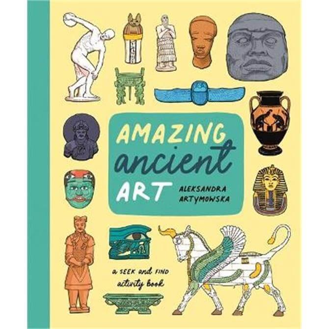 Amazing Ancient Art: A Seek-and-Find Activity Book (Paperback) - Aleksandra Artymowska