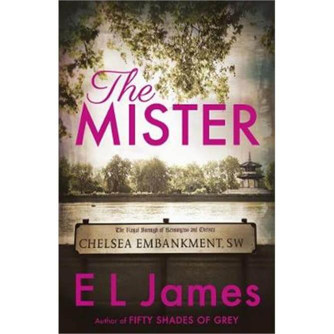 The Mister (Paperback) - E L James