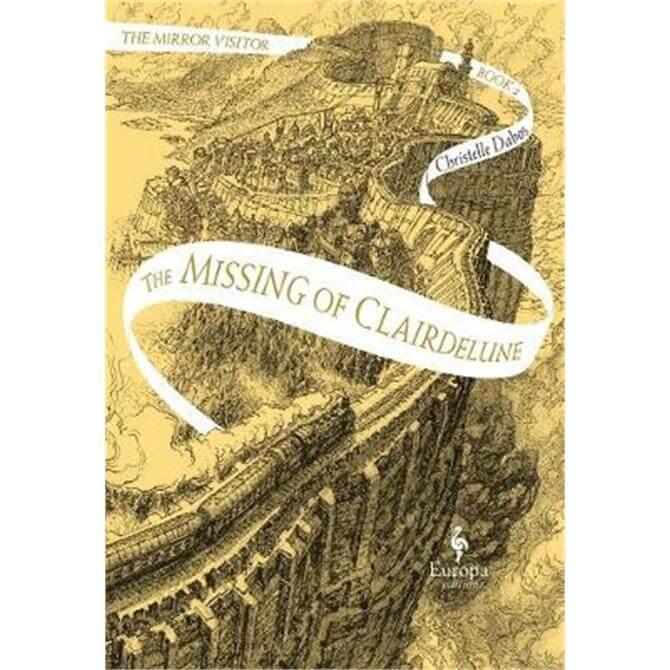 The Missing Of Clairdelune (Hardback) - Christelle Dabos
