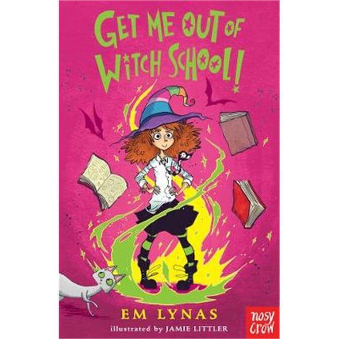 Get Me Out of Witch School! (Paperback) - Em Lynas