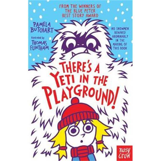 There's A Yeti In The Playground! (Paperback) - Pamela Butchart