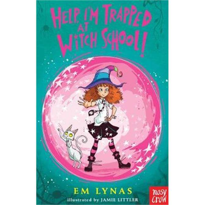 Help! I'm Trapped at Witch School! (Paperback) - Em Lynas
