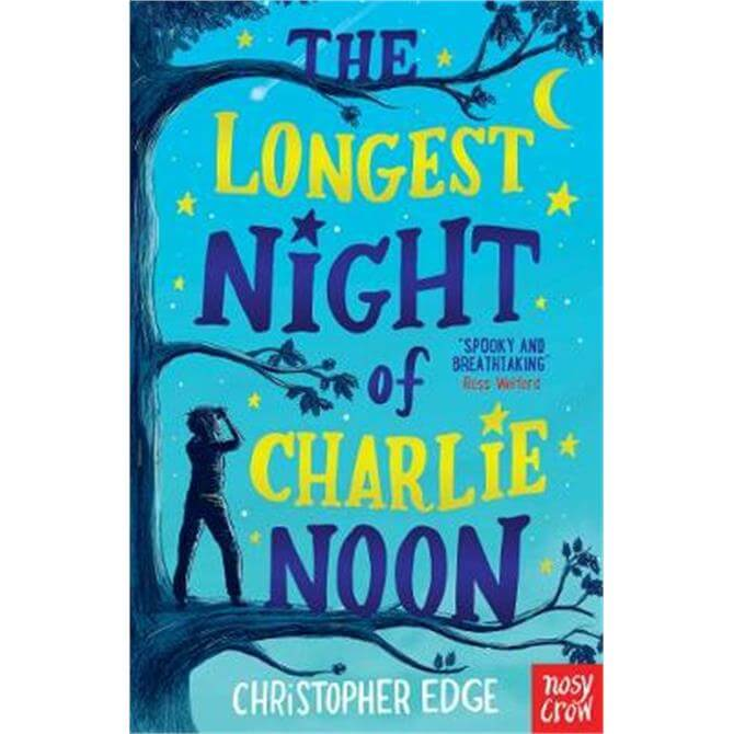 The Longest Night of Charlie Noon (Paperback) - Christopher Edge