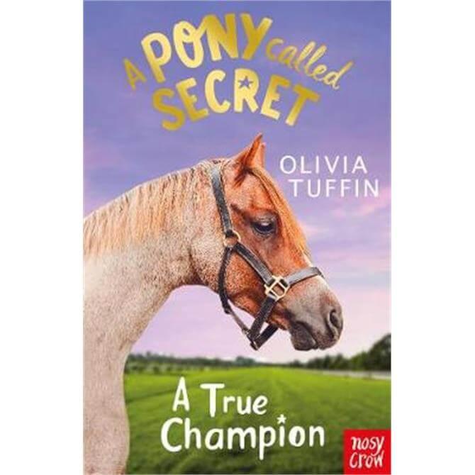A Pony Called Secret (Paperback) - Olivia Tuffin