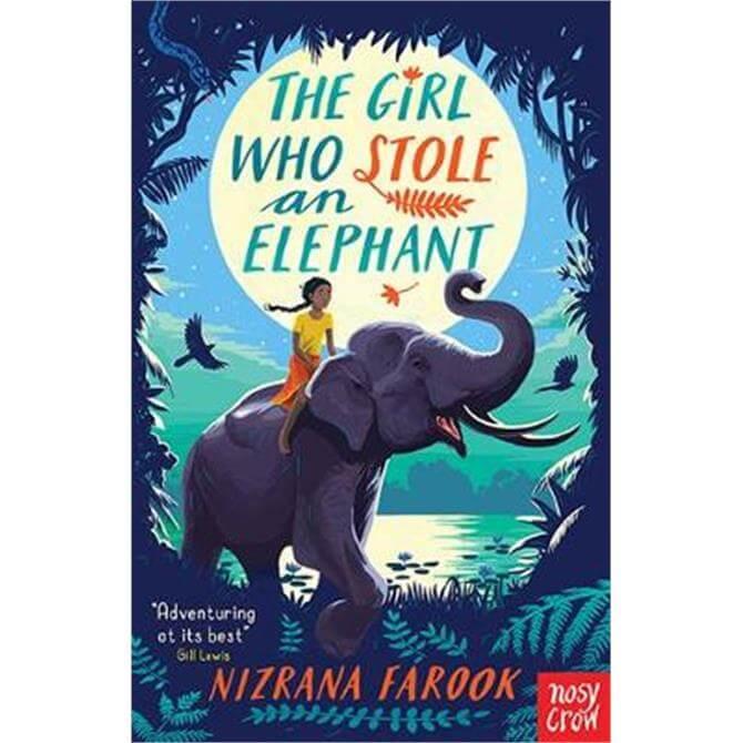 The Girl Who Stole an Elephant (Paperback) - Nizrana Farook
