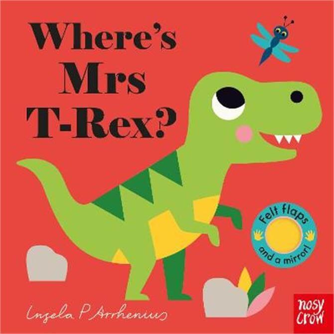 Where's Mrs T-Rex? - Ingela P Arrhenius