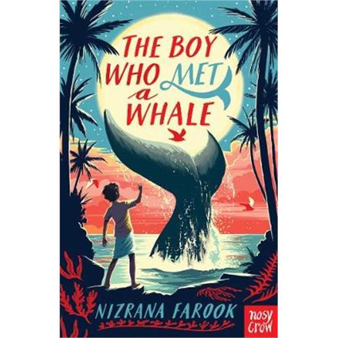 The Boy Who Met a Whale (Paperback) - Nizrana Farook