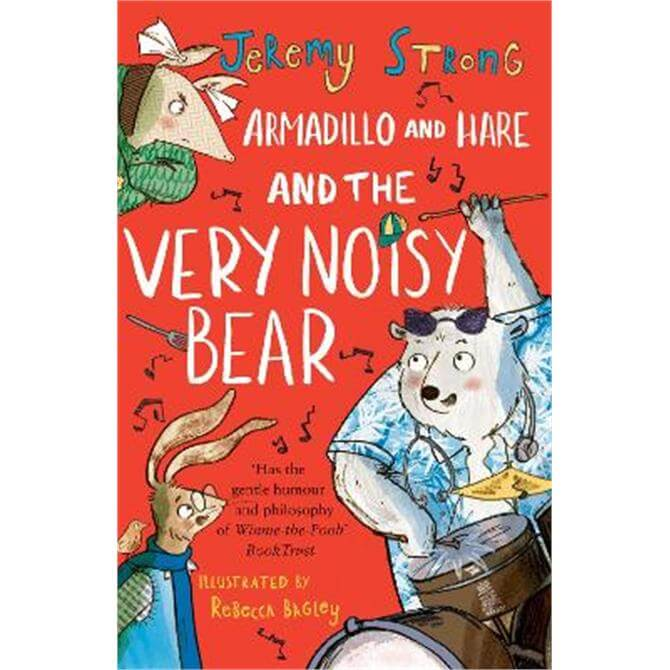 Armadillo and Hare and the Very Noisy Bear (Paperback) - Jeremy Strong