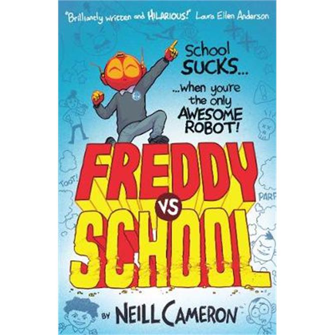 Freddy vs School (Paperback) - Neill Cameron
