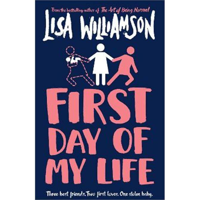 First Day of My Life (Paperback) - Lisa Williamson