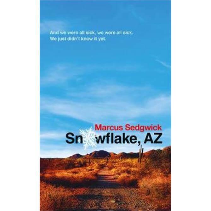 Snowflake, AZ (Paperback) - Marcus Sedgwick