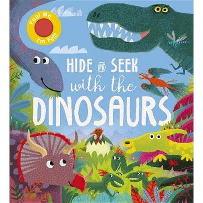 Hide and Seek With the Dinosaurs - Rosamund Lloyd