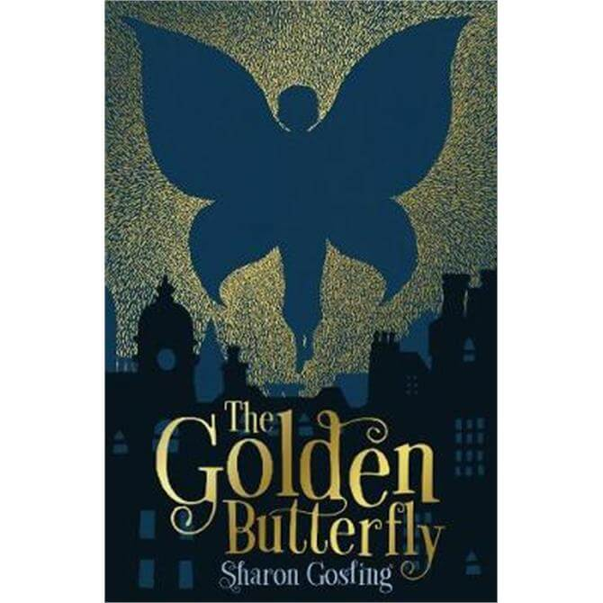 The Golden Butterfly (Paperback) - Sharon Gosling