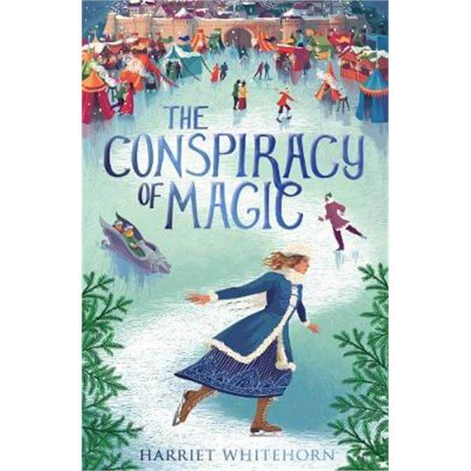The Conspiracy of Magic (Paperback) - Harriet Whitehorn