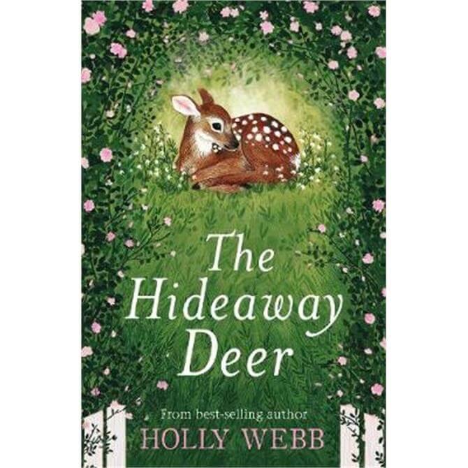 The Hideaway Deer (Paperback) - Holly Webb
