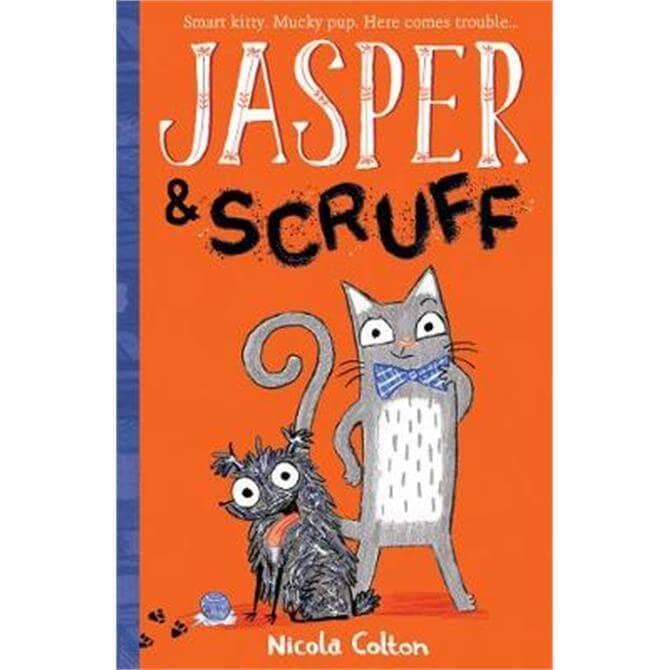 Jasper and Scruff (Paperback) - Nicola Colton