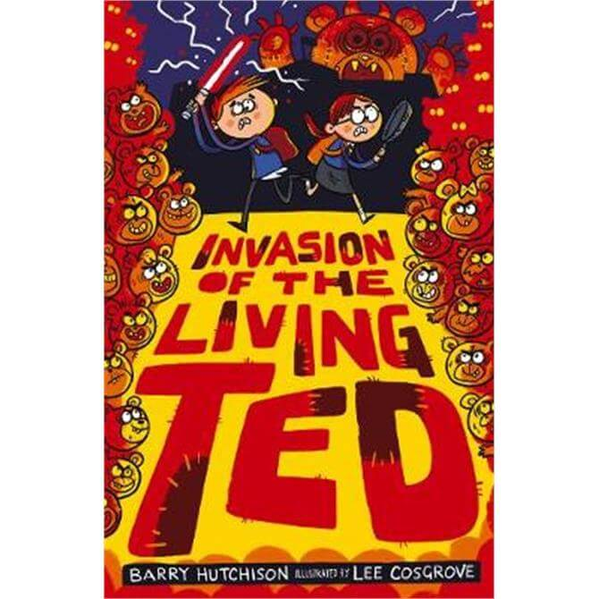 Invasion of the Living Ted (Paperback) - Barry Hutchison