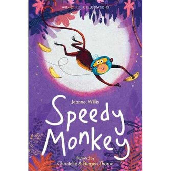 Speedy Monkey (Hardback) - Jeanne Willis