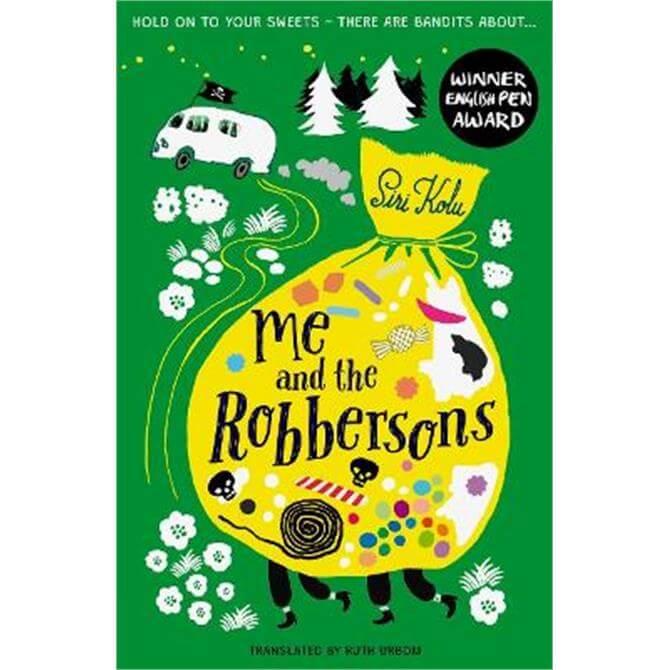 Me and the Robbersons (Paperback) - Siri Kolu