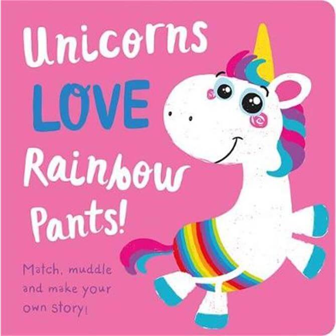Unicorns LOVE Rainbow Pants! (Hardback) - Jenny Copper