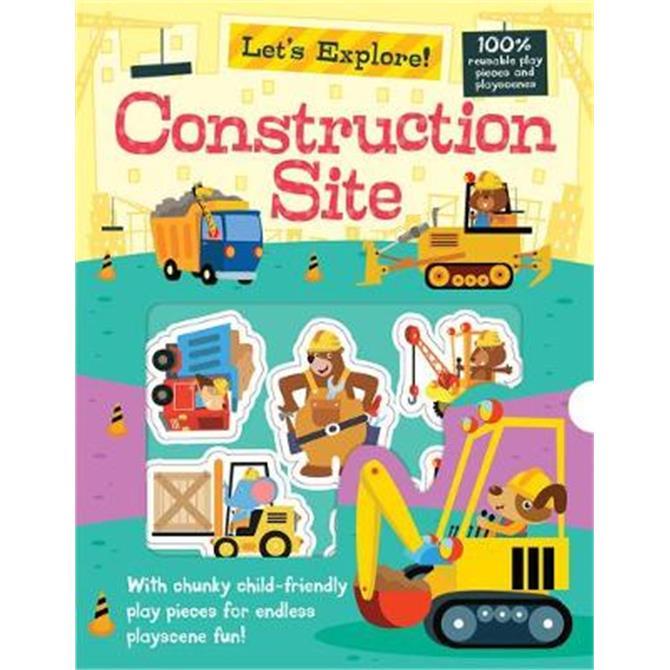 Let's Explore the Construction Site - Georgie Taylor