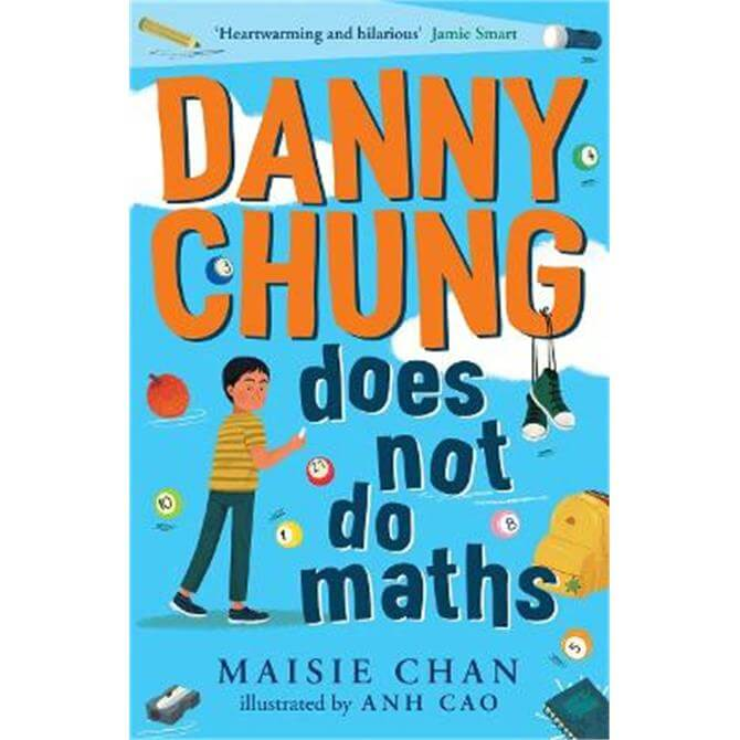 Danny Chung Does Not Do Maths (Paperback) - Maisie Chan