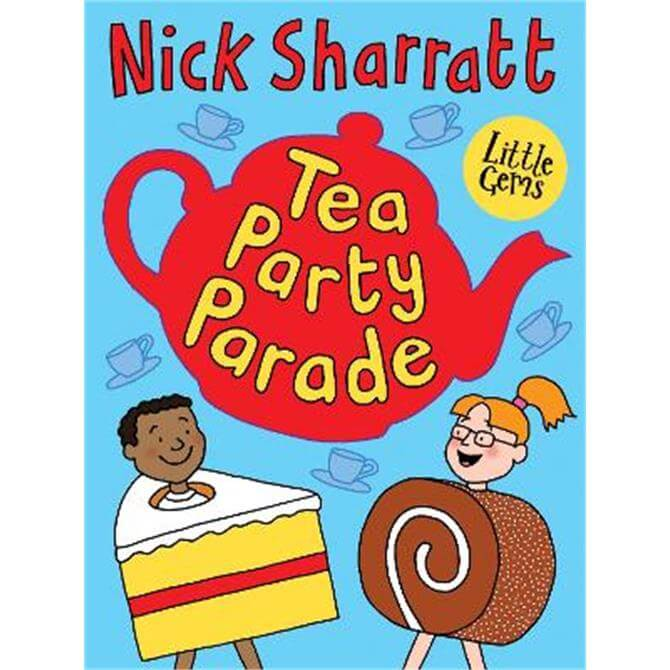 Tea Party Parade (Paperback) - Nick Sharratt